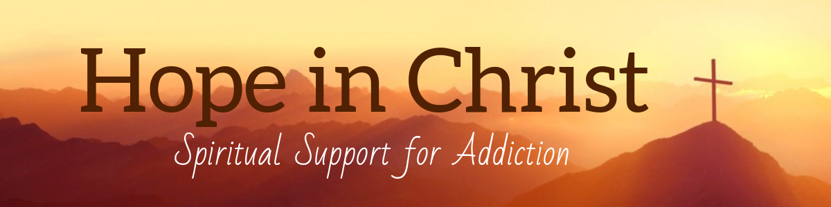 Hope in Christ: Spiritual Support for Addiction
